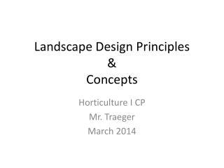 Landscape Design Principles & Concepts