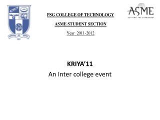 KRIYA'11 An Inter college event