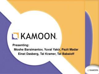 Presenting: Moshe Barsimantov, Yuval Yakir, Pazit Madar Einat Dasberg, Tal Kramer, Tal Babaioff