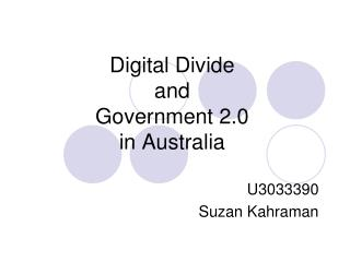 Digital Divide  and  Government 2.0 in Australia