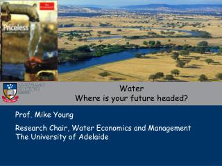 Water Where is your future headed?