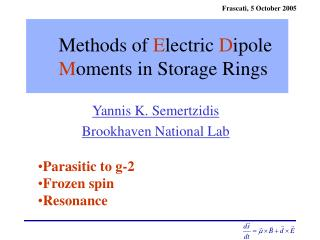 Methods of  E lectric  D ipole  M oments in Storage Rings