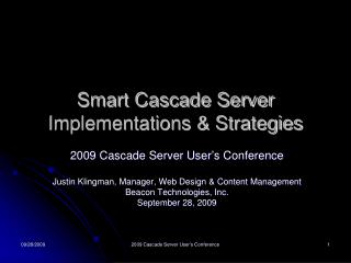 Smart Cascade Server Implementations & Strategies