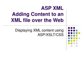 ASP XML Adding Content to an XML file over the Web