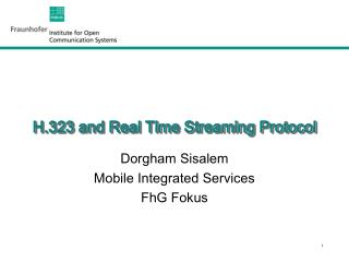 H.323 and Real Time Streaming Protocol