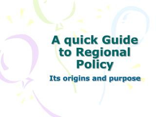 A quick Guide to Regional Policy