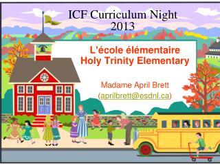 ICF Curriculum Night 2013