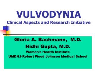 VULVODYNIA Clinical Aspects and Research Initiative
