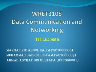 WRET3105 Data Communication and Networking