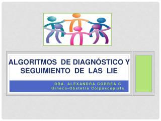 ALGORITMOS  DE DIAGNÓSTICO Y SEGUIMIENTO  DE  LAS  LIE