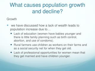 What causes population growth and decline?
