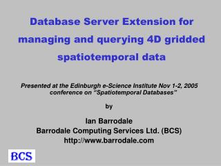 Database Server Extension for managing and querying 4D gridded spatiotemporal data