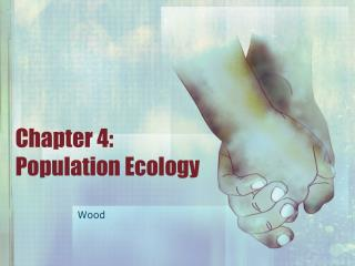 Chapter 4: Population Ecology