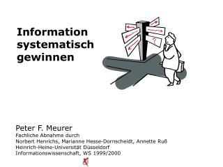 Information  systematisch  gewinnen
