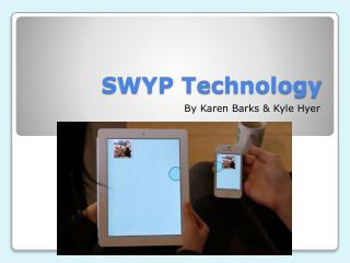 SWYP Technology