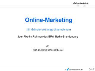 Online-Marketing (für Gründer und junge Unternehmen)