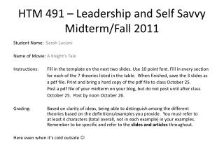 HTM 491 – Leadership and Self Savvy Midterm/Fall 2011