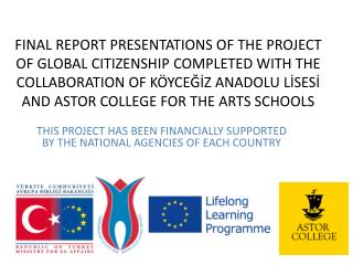 THIS PROJECT HAS BEEN FINANCIALLY SUPPORTED BY THE NATIONAL AGENCIES OF EACH COUNTRY