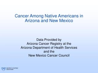 Cancer Among Native Americans in Arizona and New Mexico