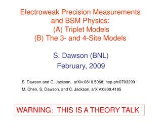S. Dawson (BNL) February, 2009