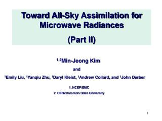 Toward All-Sky Assimilation for Microwave Radiances (Part II)