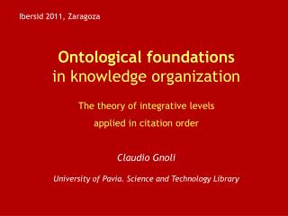 Ontological foundations in knowledge organization The theory of integrative levels