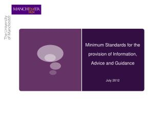 Minimum Standards for the provision of Information, Advice and Guidance