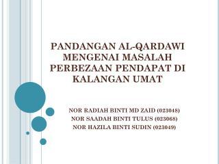 PANDANGAN AL-QARDAWI MENGENAI MASALAH PERBEZAAN PENDAPAT DI KALANGAN UMAT