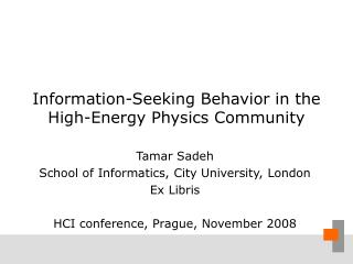 Information-Seeking Behavior in the High-Energy Physics Community