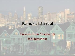 Pamuk's Istanbul