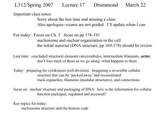 L312/Spring 2007Lecture 17Drummond March 22