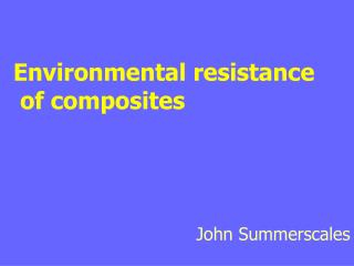Environmental resistance  of composites