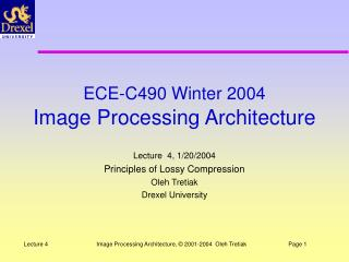 ECE-C490 Winter 2004 Image Processing Architecture
