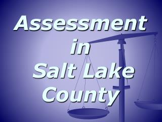 Assessment in  Salt Lake County