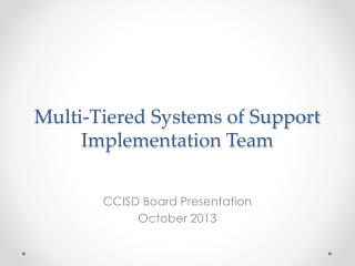 Multi-Tiered Systems of Support Implementation Team