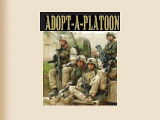 What is Adopt-A-Platoon?