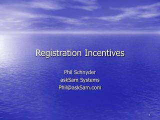 Registration Incentives