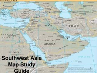 Southwest  Asia Map Study Guide