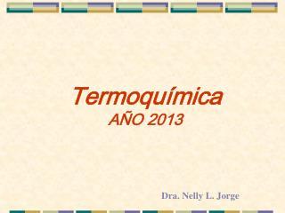Termoquímica AÑO 2013