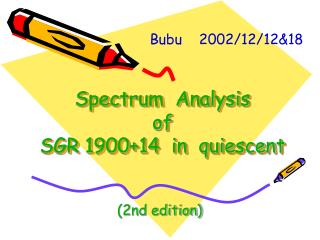 Spectrum  Analysis   of SGR 1900+14  in  quiescent