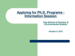 Applying for Ph.D. Programs -Information Session