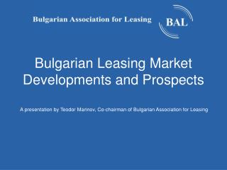 Bulgarian Leasing Market Developments and Prospects