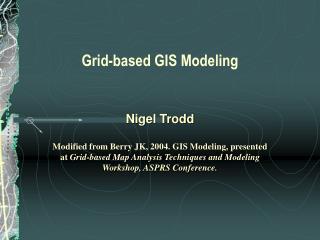 Grid-based GIS Modeling