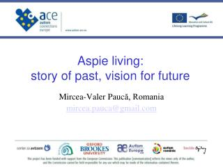 Aspie living:  story of past, vision for future