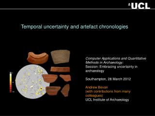 Temporal uncertainty and artefact chronologies