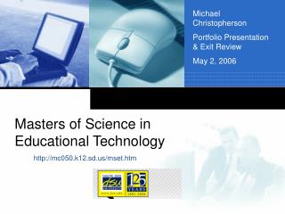 Masters of Science in Educational Technology
