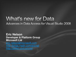 What's new for Data Advances in Data Access for Visual Studio 2008