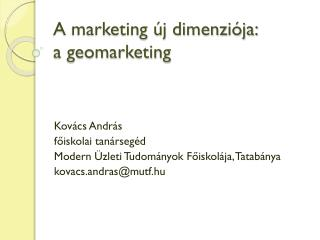 A marketing új dimenziója: a  geomarketing