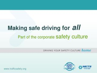 Making safe driving  for all