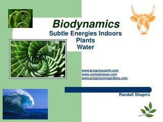 Biodynamics Subtle Energies Indoors  Plants Water